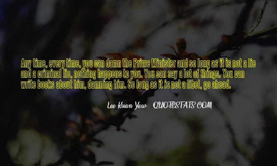 Lee Kuan Yew's Quotes #402220