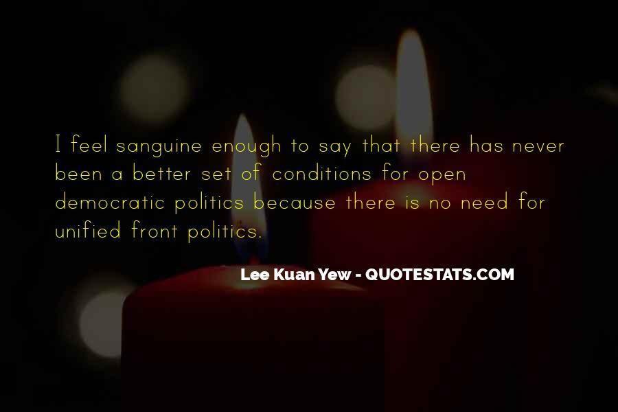 Lee Kuan Yew's Quotes #436480