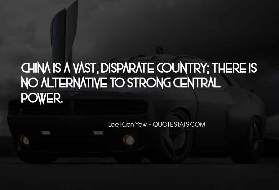 Lee Kuan Yew's Quotes #479365