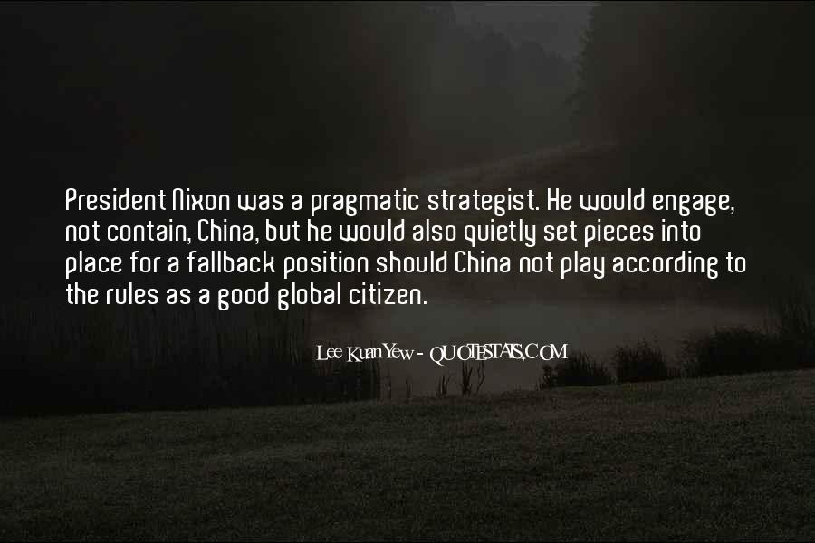 Lee Kuan Yew's Quotes #512319