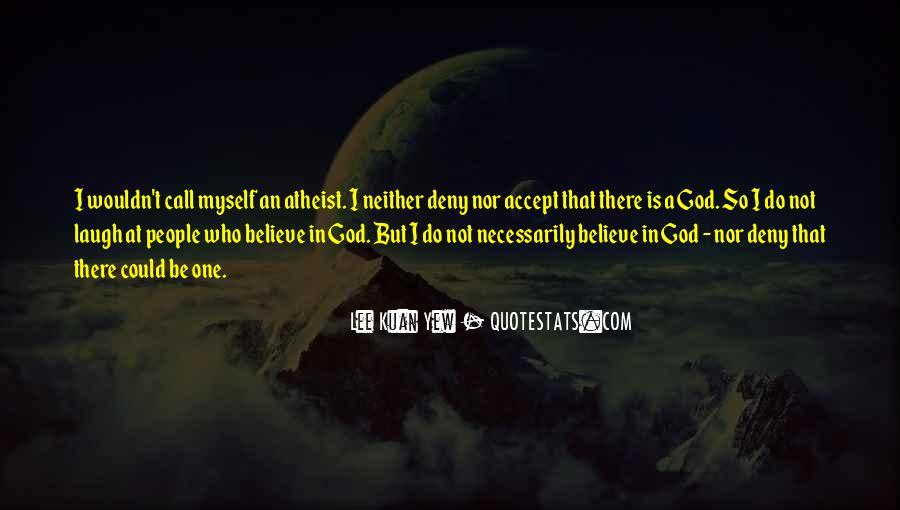 Lee Kuan Yew's Quotes #592462