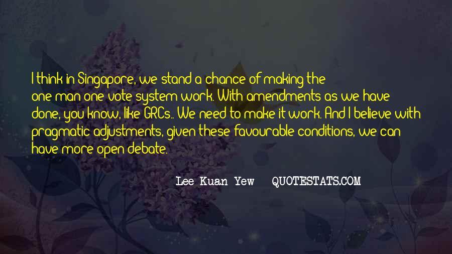 Lee Kuan Yew's Quotes #681170