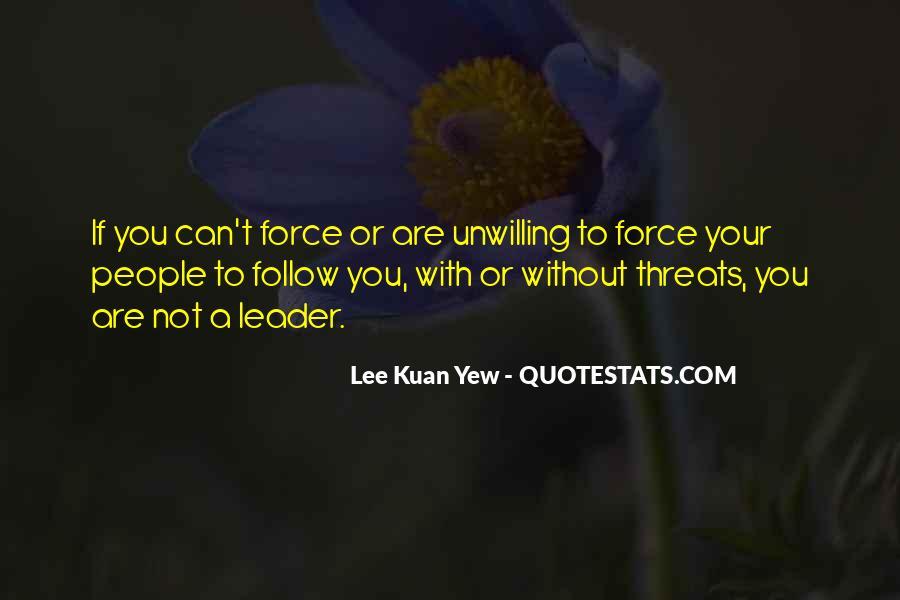Lee Kuan Yew's Quotes #704976