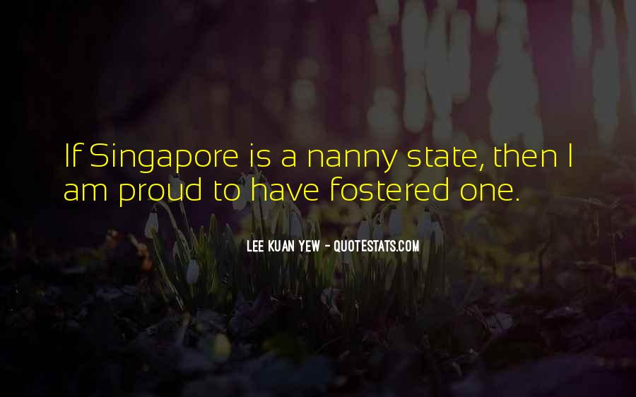 Lee Kuan Yew's Quotes #883894