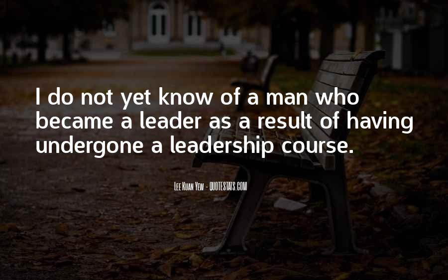 Lee Kuan Yew's Quotes #938509