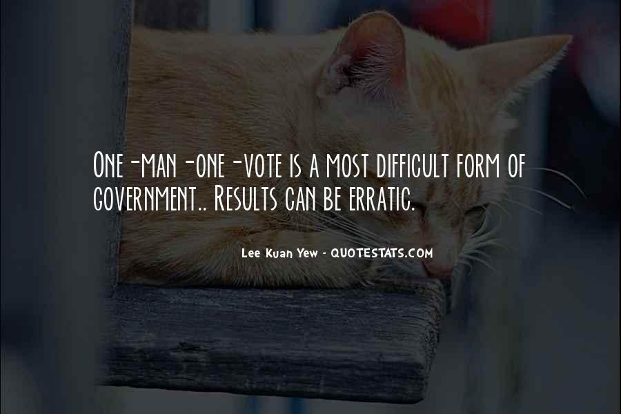 Lee Kuan Yew's Quotes #954943