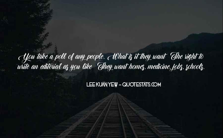 Lee Kuan Yew's Quotes #963779