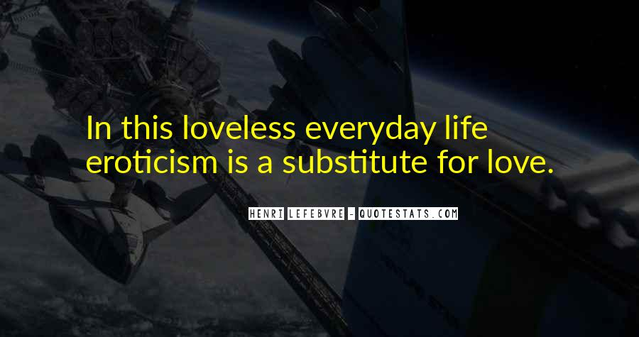 Lefebvre Everyday Life Quotes #1213799