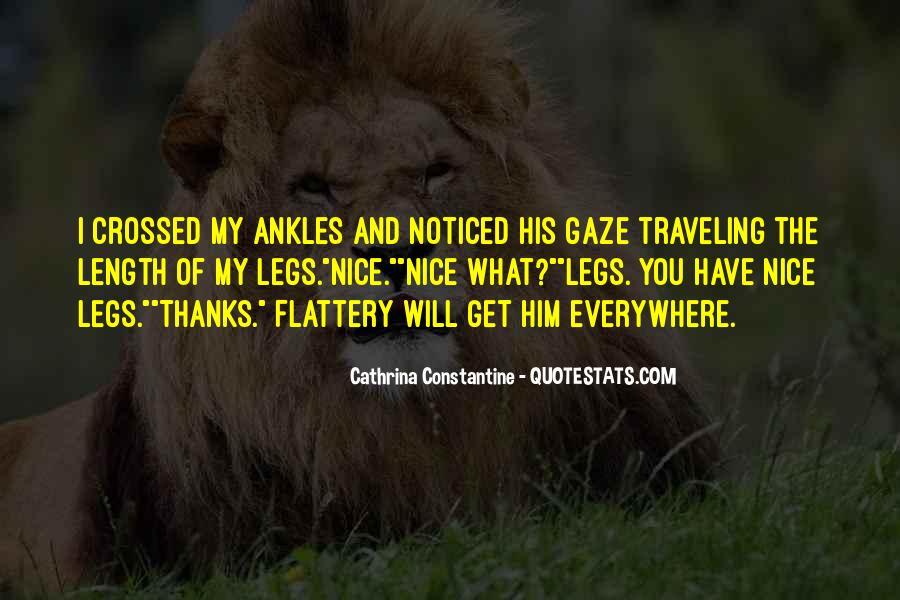 Legs Crossed Quotes #1774231