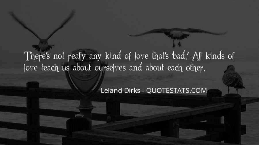 Leland Quotes #120560