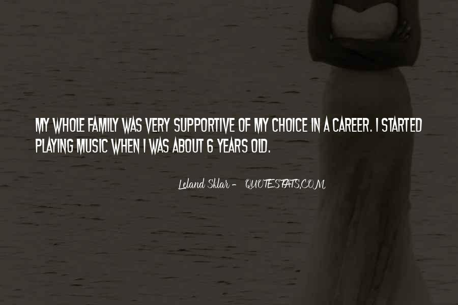 Leland Quotes #254488