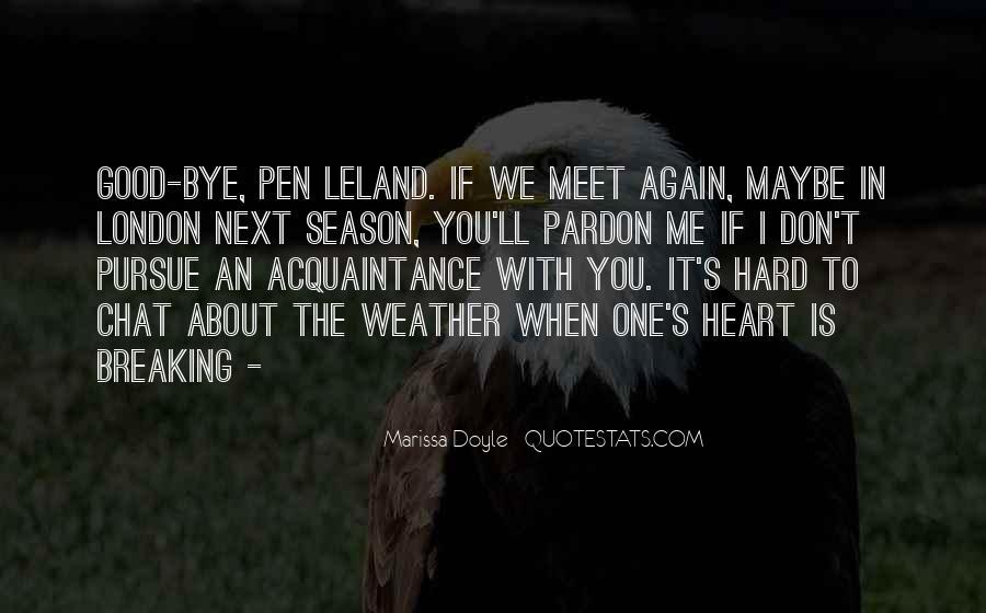 Leland Quotes #283912