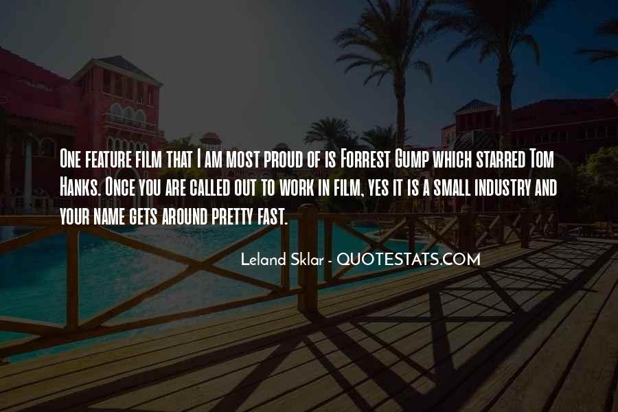 Leland Quotes #317968