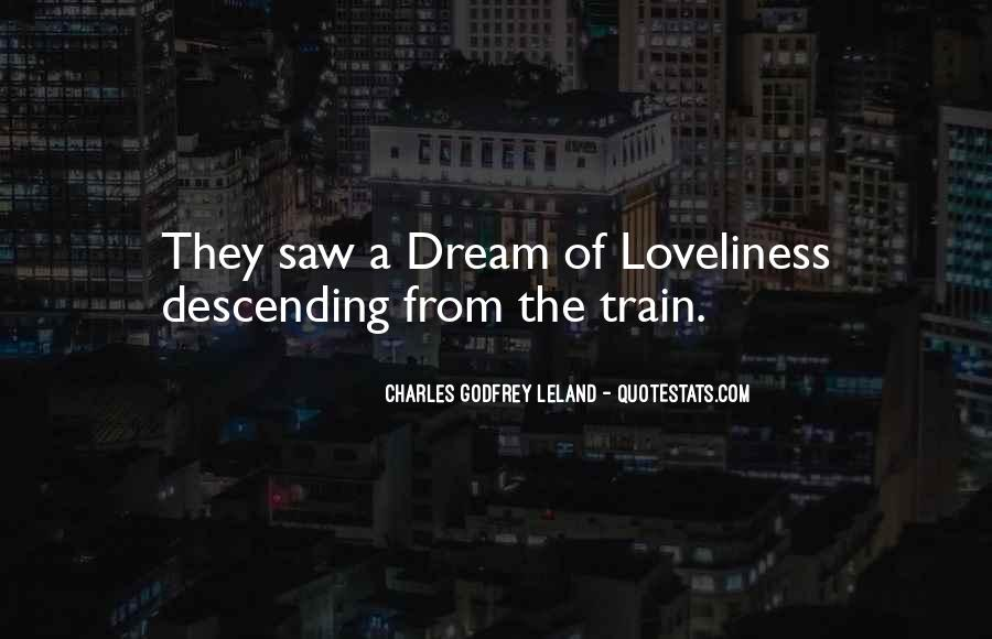 Leland Quotes #329398
