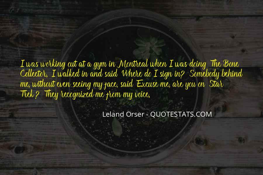 Leland Quotes #381089