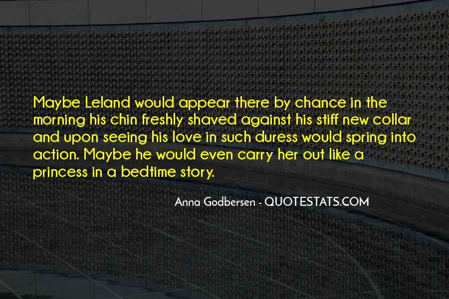 Leland Quotes #506379