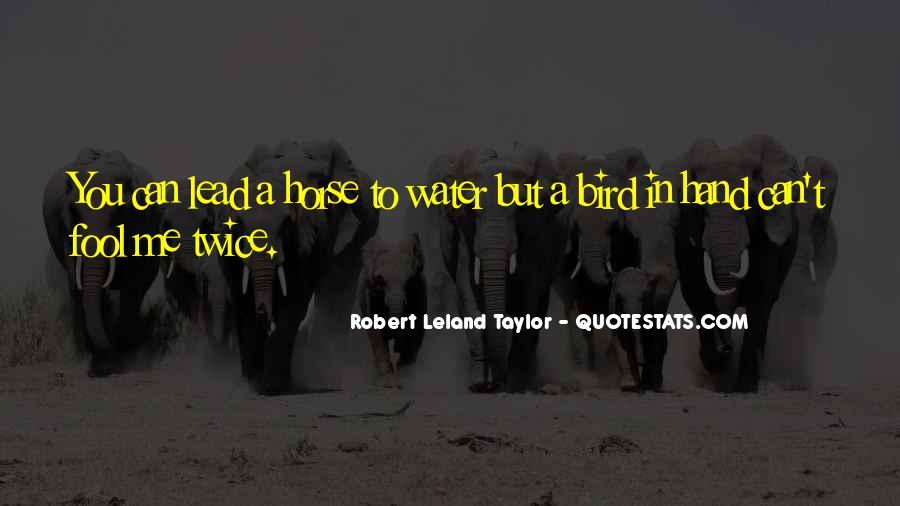 Leland Quotes #928509