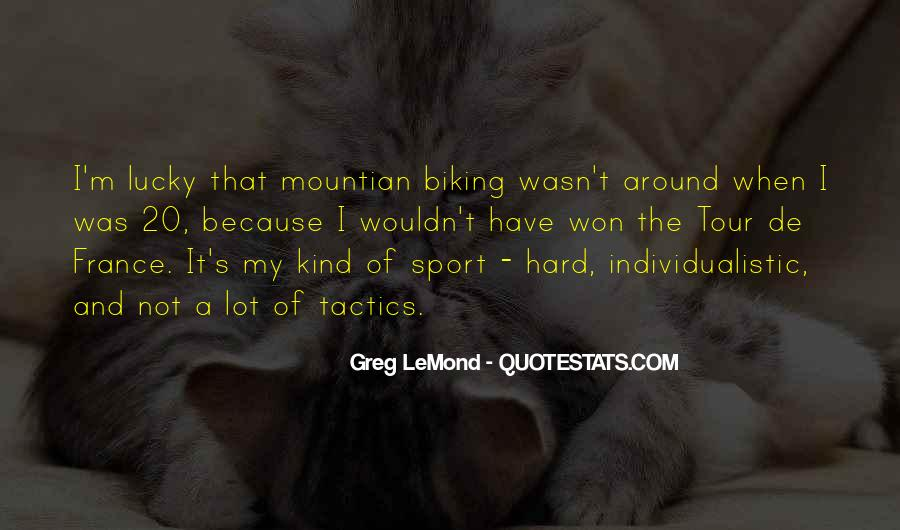 Lemond Quotes #1682914