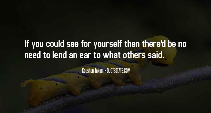 Lend An Ear Quotes #1400444