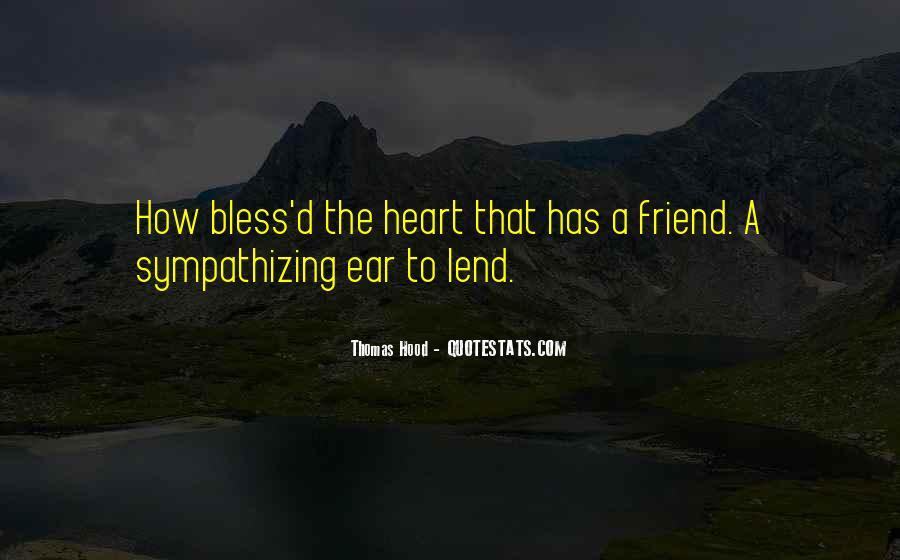 Lend An Ear Quotes #1693237