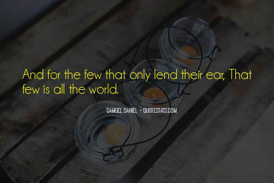 Lend An Ear Quotes #725491