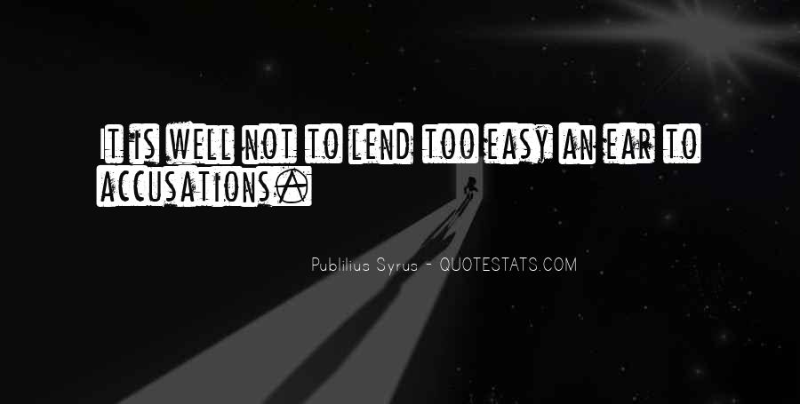 Lend An Ear Quotes #761302