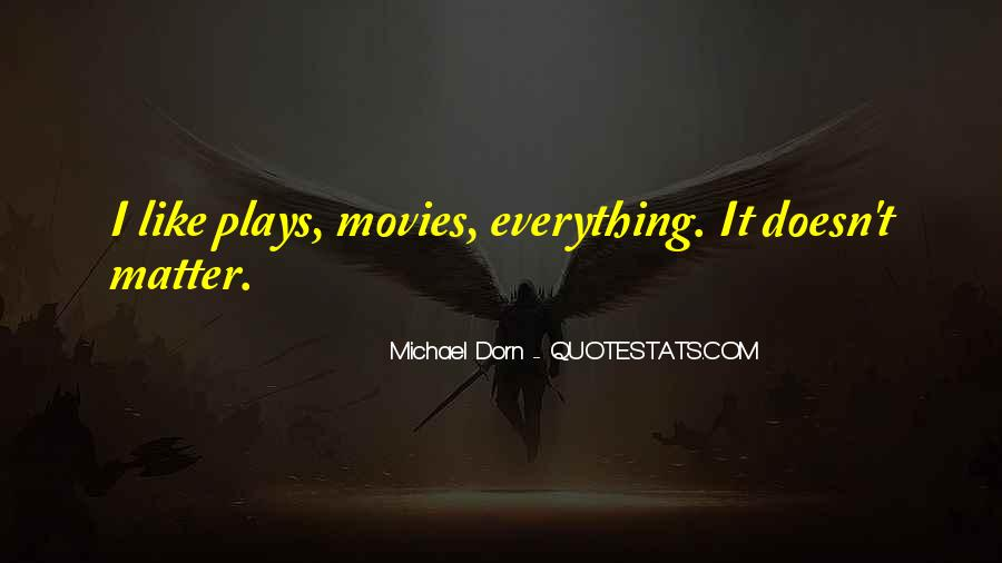 Quotes About Dorn #112458