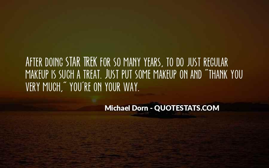 Quotes About Dorn #944261