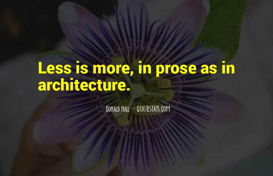 Less Is More Architecture Quotes #1582077