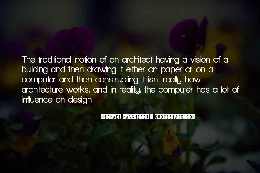 Less Is More Architecture Quotes #6276