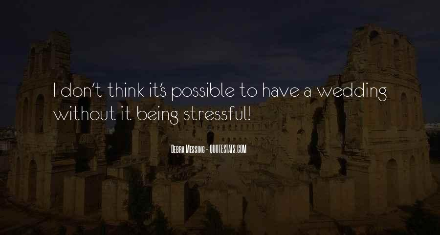 Less Stressful Quotes #145361