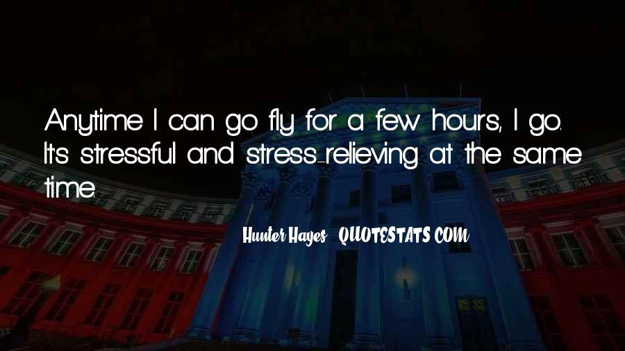 Less Stressful Quotes #288923