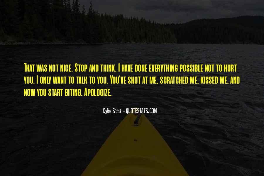 Less Talk Less Hurt Quotes #386028
