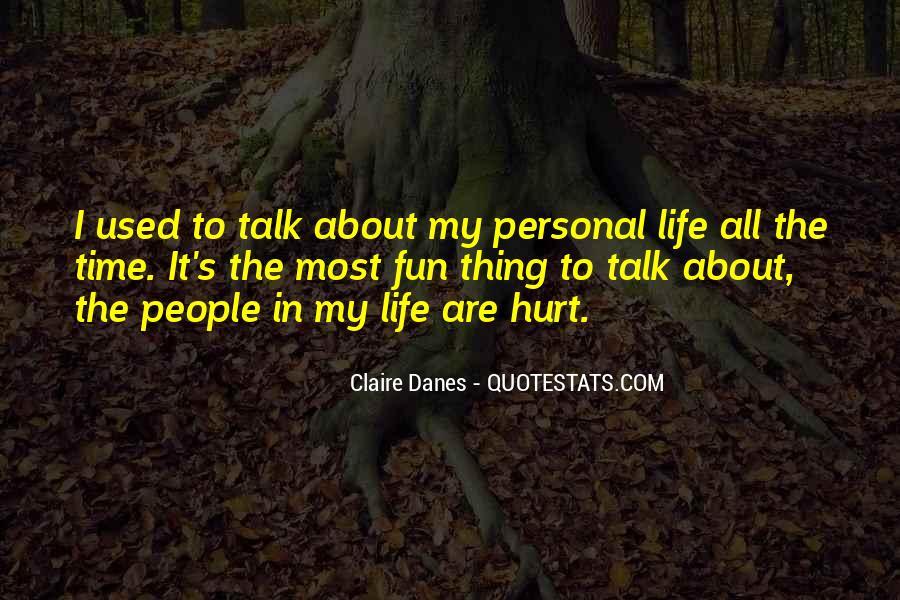 Less Talk Less Hurt Quotes #493362