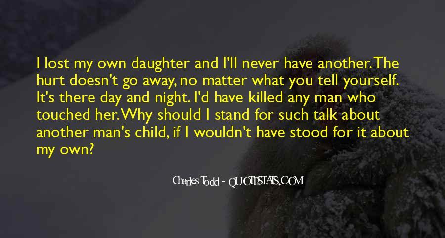 Less Talk Less Hurt Quotes #548858