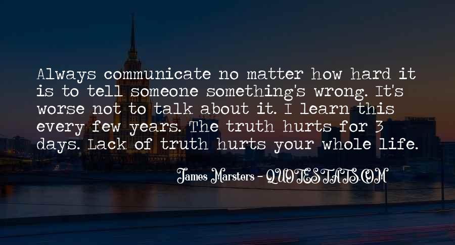 Less Talk Less Hurt Quotes #625835