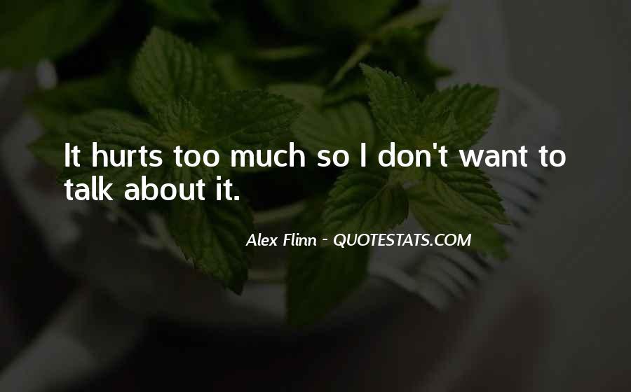 Less Talk Less Hurt Quotes #665247