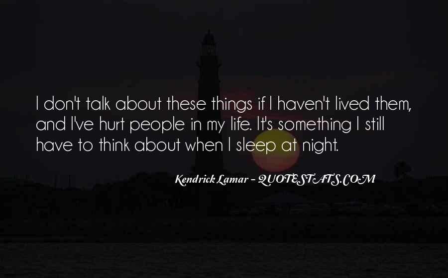 Less Talk Less Hurt Quotes #738517