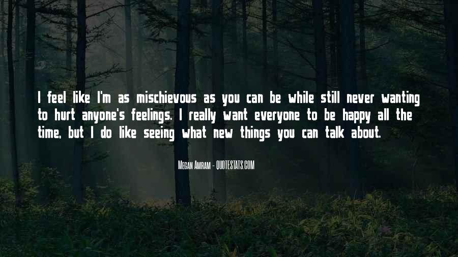 Less Talk Less Hurt Quotes #794095