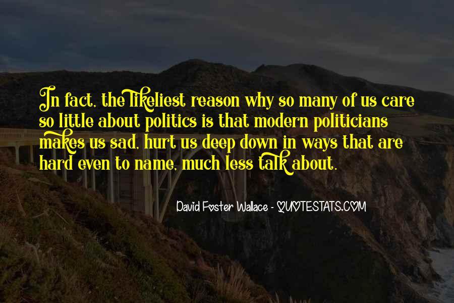 Less Talk Less Hurt Quotes #816868