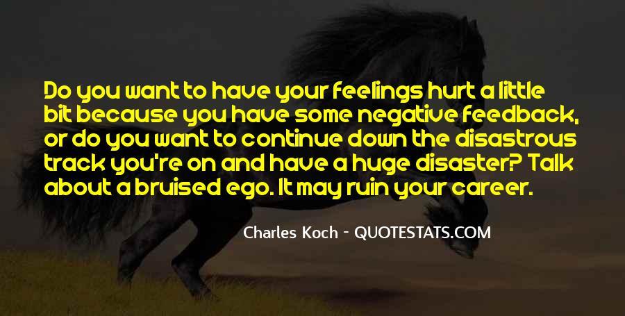 Less Talk Less Hurt Quotes #959660