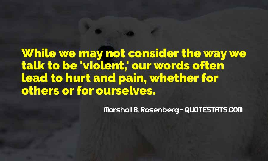 Less Talk Less Hurt Quotes #975272
