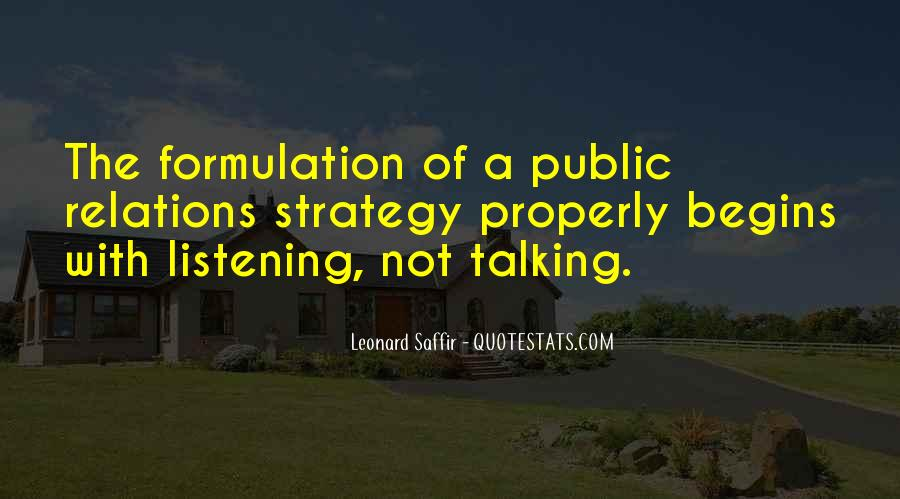 Less Talking More Listening Quotes #291490