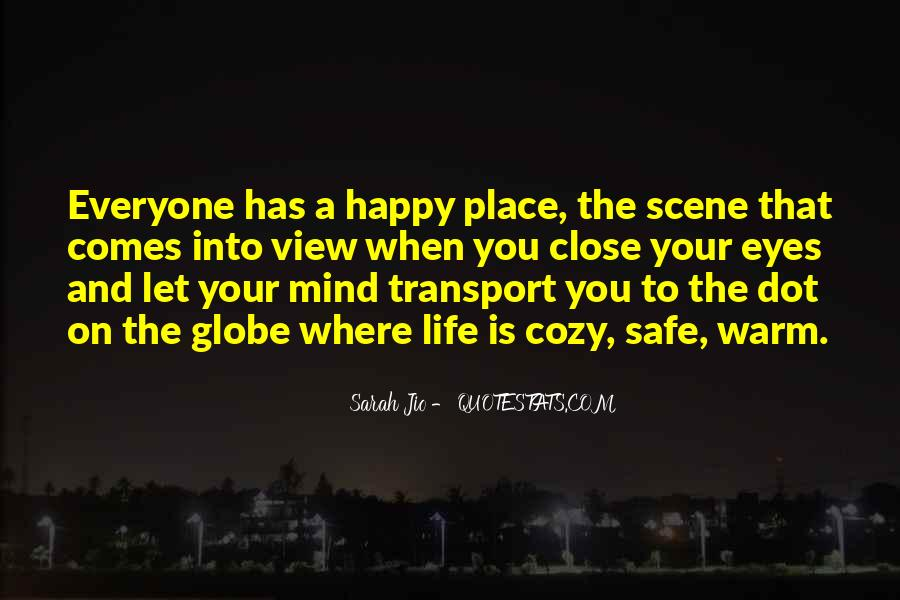 Let Everyone Be Happy Quotes #122287