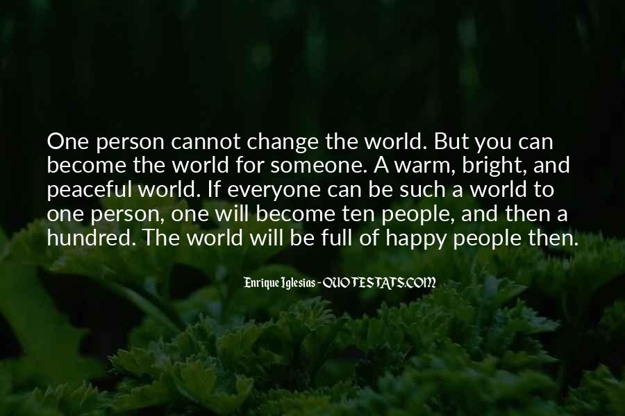 Let Everyone Be Happy Quotes #141590