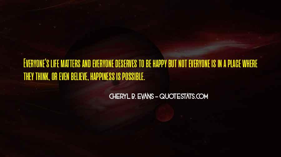 Let Everyone Be Happy Quotes #178847