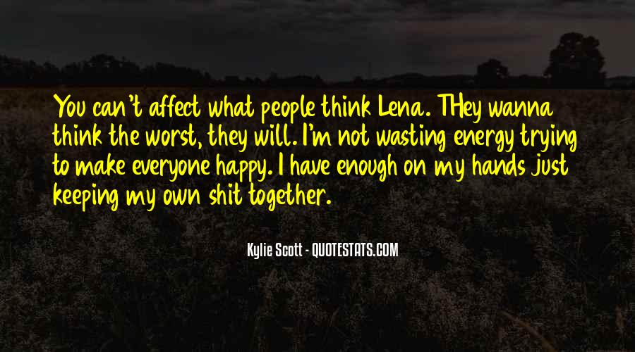 Let Everyone Be Happy Quotes #184279