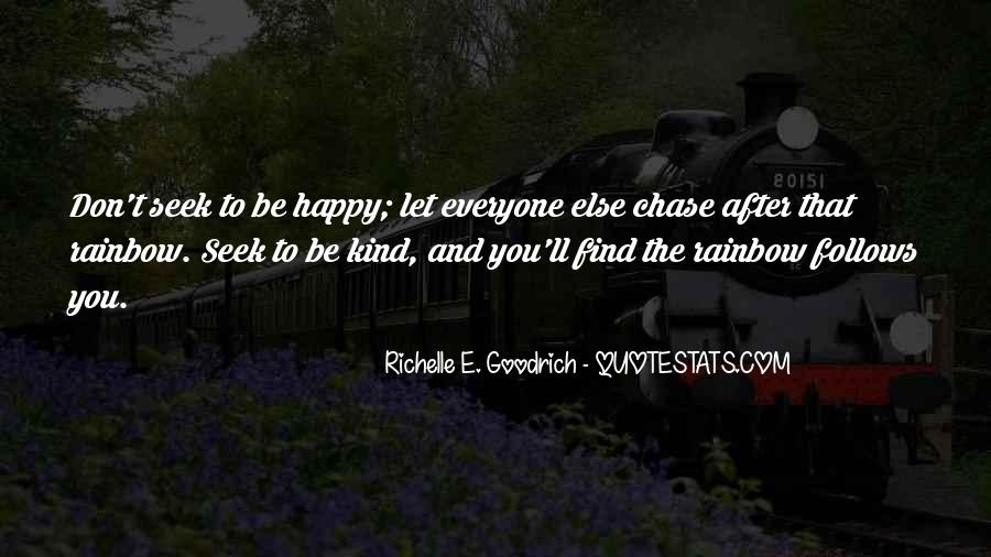 Let Everyone Be Happy Quotes #374224