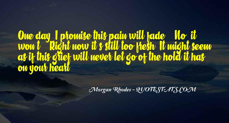 Let Go Hold On Quotes #1297470