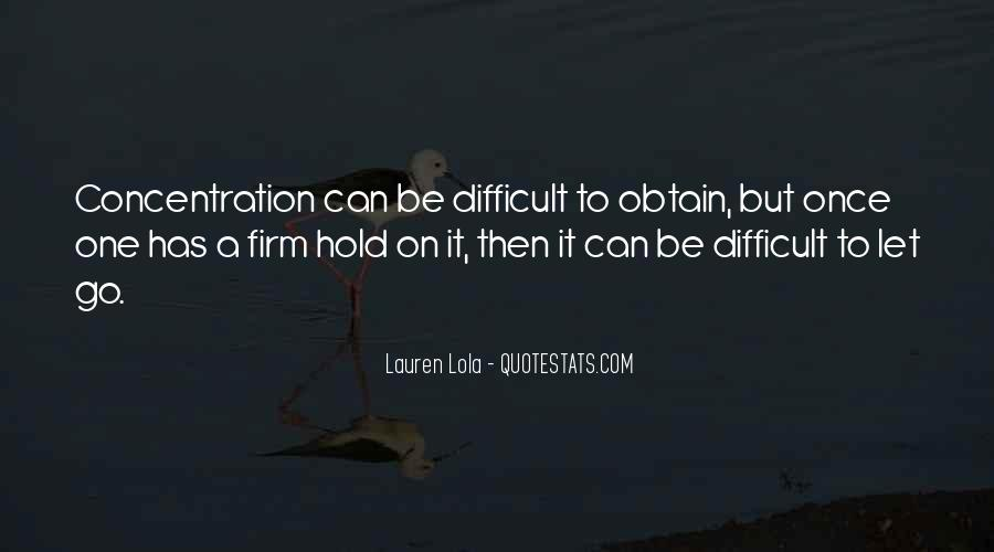Let Go Hold On Quotes #133349